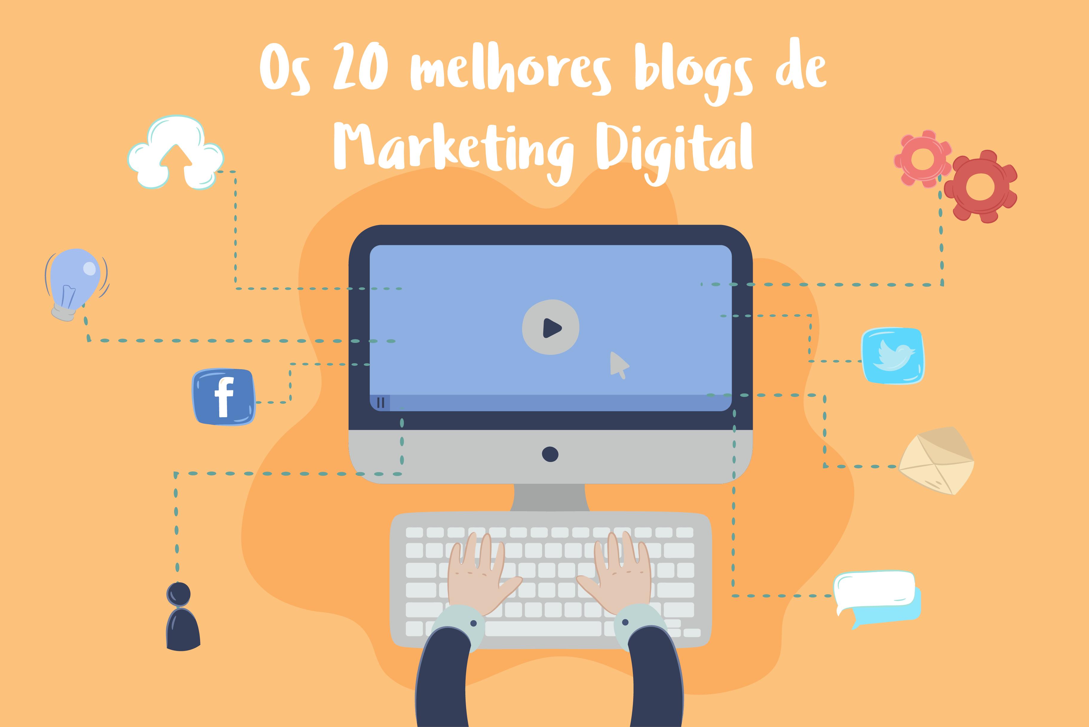 Mais de 20 blogs de Marketing Digital que você precisa seguir